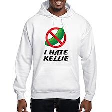I Hate Kellie Hoodie Sweatshirt