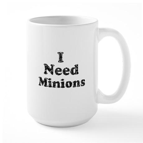 Vintage I Need Minions Large Mug