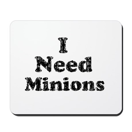 Vintage I Need Minions Mousepad