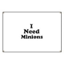 Vintage I Need Minions Banner
