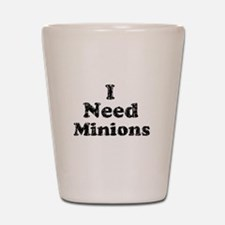 Vintage I Need Minions Shot Glass