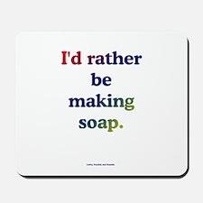 Soapmaker's Mousepad