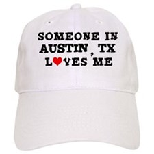 Someone in Austin Baseball Cap