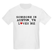 Someone in Austin Kids T-Shirt