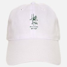 Ain't No Mountain High Enough Baseball Baseball Cap