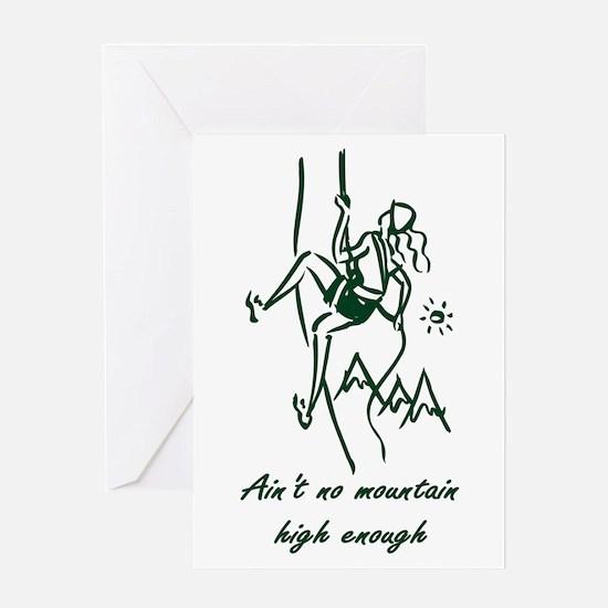 Ain't No Mountain High Enough Greeting Card