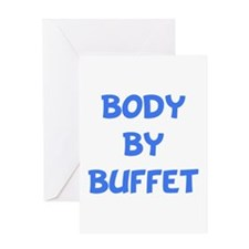 Body By Buffet Greeting Card