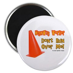 "Highway Worker Run Over Me 2.25"" Magnet (100 pack)"