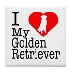 I Love My Golden Retriever Tile Coaster