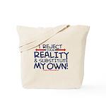 Reality Tote Bag