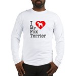 I Love My Fox Terrier Long Sleeve T-Shirt