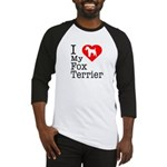 I Love My Fox Terrier Baseball Jersey
