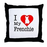 I Love My Frenchie Throw Pillow