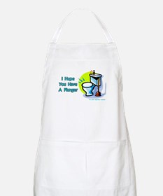 Hope You Have A Plunger BBQ Apron
