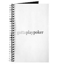 """Gotta Play Poker"" Journal"