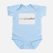 """Gotta Play Poker"" Infant Creeper"