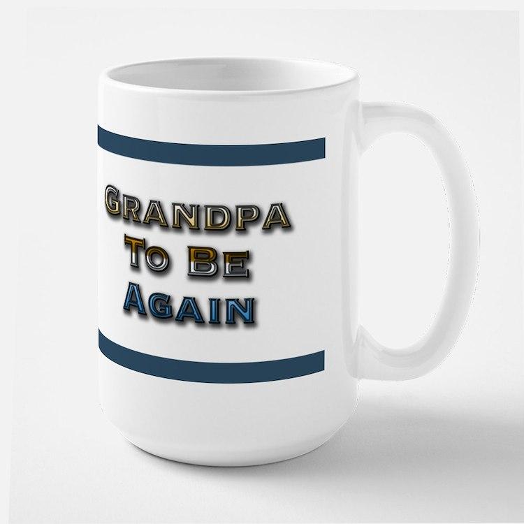 Grandpa to be again Large Mug