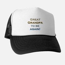 Great Grandpa To Be Again Trucker Hat