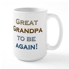 Great Grandpa To Be Again Mug
