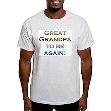 Great Grandpa To Be Again Ash Grey T-Shirt
