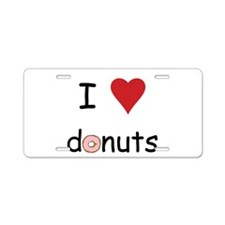 I Love Donuts Aluminum License Plate