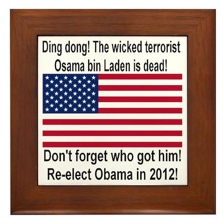 Ding Dong! Osama is dead Framed Tile