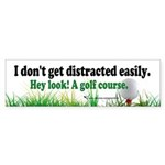 I don't get distracted easily. Hey look! A golf co