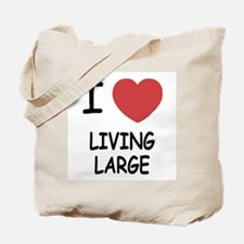 I heart living large Tote Bag