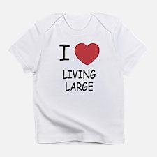I heart living large Infant T-Shirt