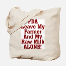 FDA Leave My Farmer And My Ra Tote Bag
