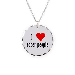 I Love[heart] Sober People Necklace Circle Charm
