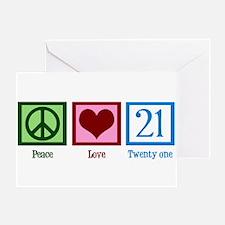 Peace Love 21 Greeting Card