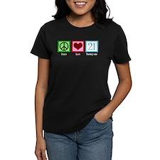 Peace Love 21 Tee