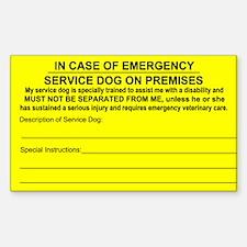 In Case of Emergency Service Dog on Premises Stick