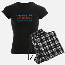 I Have CRPS/RSD Don't Touch M Pajamas