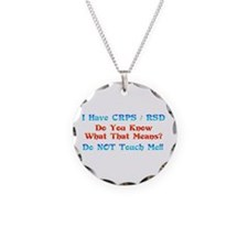 I Have CRPS/RSD Don't Touch M Necklace