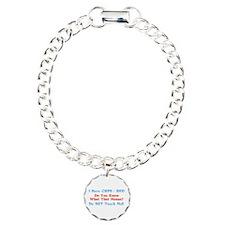 I Have CRPS/RSD Don't Touch M Bracelet