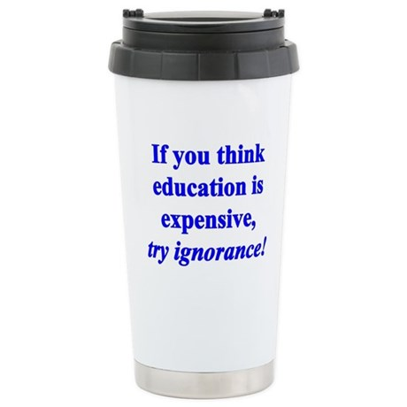 Education quote (blue) Stainless Steel Travel Mug