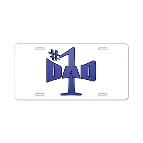 Number one dad Aluminum License Plate