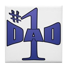 Number one dad Tile Coaster