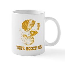 Your Booze Sir Mug