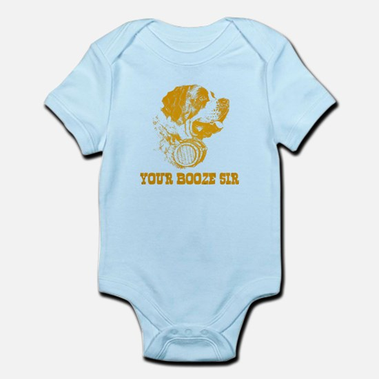 Your Booze Sir Infant Bodysuit