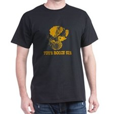 Your Booze Sir T-Shirt