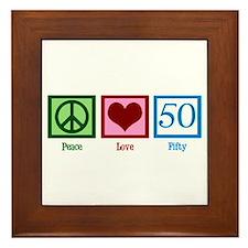 Peace Love 50 Framed Tile