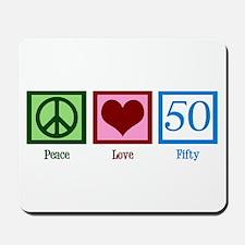 Peace Love 50 Mousepad