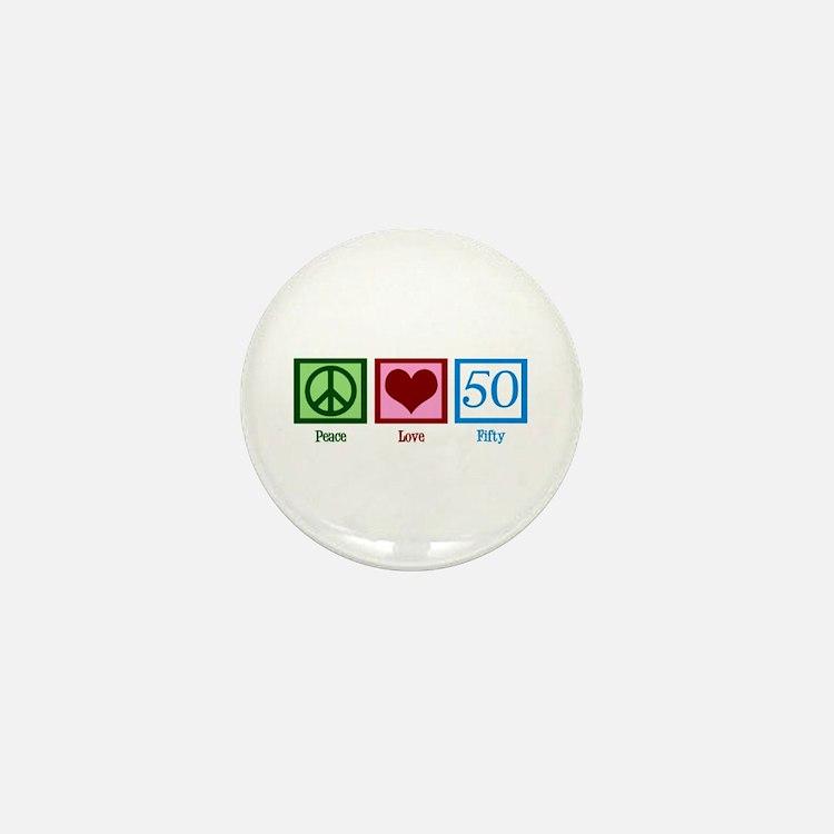 Peace Love 50 Mini Button