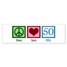 Peace Love 50 Bumper Sticker