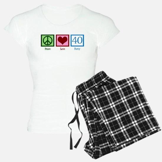 Peace Love 40 Pajamas