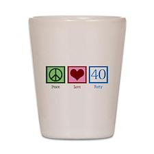 Peace Love 40 Shot Glass