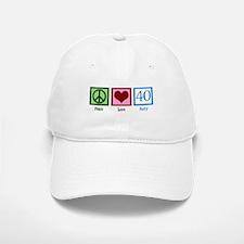 Peace Love 40 Baseball Baseball Cap